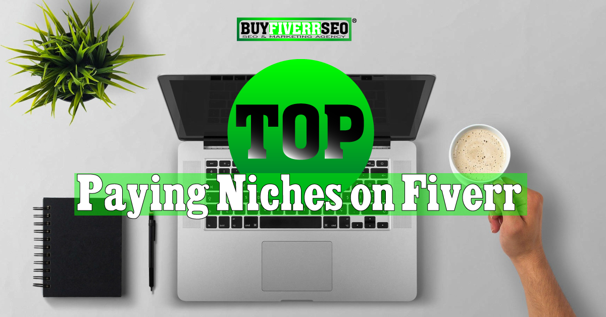 Top Paying Niches on Fiverr