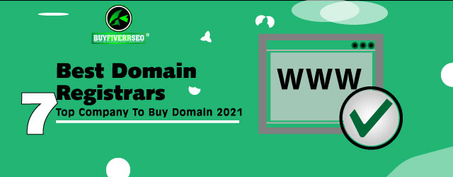 Best Domain Registrars: 7 Top Company To Buy Domain 2021