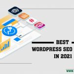 Best WordPress SEO Plugins In 2021