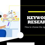 Keyword Research: How to choose the right keywords