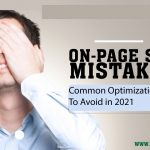 Common optimization mistake to Avoid in 2021